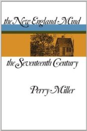 The cover to Perry Miller's New England Mind. Source: http://bit.ly/1c2zQGw.